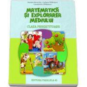 Matematica si explorarea mediului pentru clasa pregatitoare - Berechet Daniela