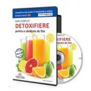 Laura Voica, Ghid complet de detoxifiere pentru o sanatate de fier. Format CD