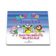 Coloram si invatam limba engleza, volumul 6 - Instrumente muzicale