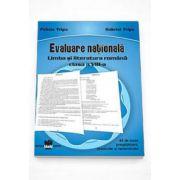 Evaluare nationala Limba si literatura romana clasa a VIII-a - 40 de teste pregatitoare, rezolvate si nerezolvate - Filicia Tripa
