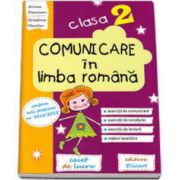 Arina Damian - Comunicare in limba romana. Caiet de lucru pentru clasa a II-a (conform noii programe nr. 3418/2013)
