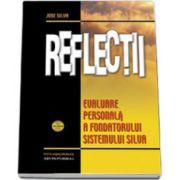 Reflectii - evaluare personala a fondatorului Sistemului Silva - Relaxeaza-te. Este bine pentru tine