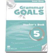 Sue Sharp, Grammar Goals Level 5 Teacher s Book Pack with CD