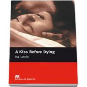 A kiss Before Dying (Level 5 Intermediate)