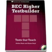 BEC Higher Testbuilder + CD. Tests that Teach