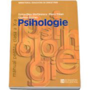 Psihologie. Manual pentru clasa a X-a. Doina-Olga Stefanescu, Elena Balan si Cristina Stefan
