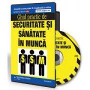 Florina Mohanu - Ghid practic de Securitate si Sanatate in Munca - Forma CD