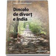 Constantinovici Rodica - Dincolo de divort e India