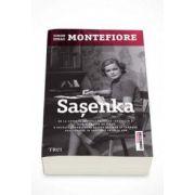 Simon Sebag Montefiore, Sasenka - O poveste zguduitoare despre pasiune si tradare, descoperita in arhivele secrete KGB