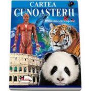 Cartea cunoasterii Prima mea enciclopedie - Editie ilustrata