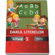 Darul literelor. Caiet de scriere pentru clasa I