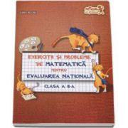 Exercitii si probleme de matematica, pentru evaluarea nationala la clasa a II-a - Alina Radu