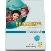 Blockbuster 3 Workbook. Caiet pentru clasa a VII-a de limba engleza