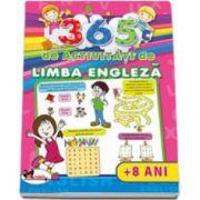 365 de activitati de Limba Engleza 8 ani - Editie ilustrata
