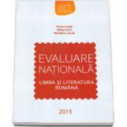 Limba si literatura romana, Evaluare nationala 2015
