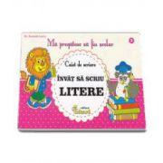 Lucica Buzenchi - Invat sa scriu litere. Caiet de scriere - Ma pregatesc sa fiu scolar