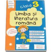 Arina Damian, Limba si literatura romana. Caiet de lucru pentru clasa a III-a, conform noii programe nr. 5003/2014