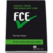 Check your vocabulary for FCE. All you need to pass your exams!