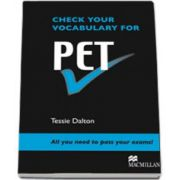 Check your vocabulary for PET. All you need to pass your exams!