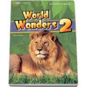 Curs de limba engleza World Wonders level 2 Students Book new editions, manual pentru clasa a VI-a cu CD. National Geographic Learning