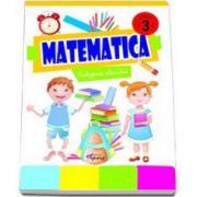 Marinela Chiriac - Matematica - Culegerea elevului clasa a III-a. Editia a II-a