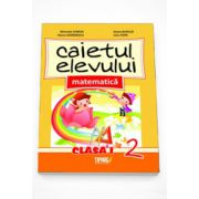 Caietul elevului matematica clasa I partea a II-a - Marinela Chiriac