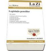 Legislatia pensiilor. Actualizat la 1. 10. 2015 (Cod 578)