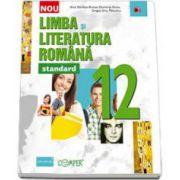 Limba si literatura romana -STANDARD- Pentru clasa a XII-a (Anca Davidoiu Roman)
