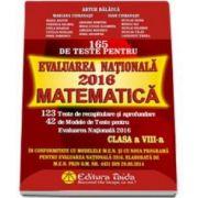 Artur Balauca - Matematica, 165 de teste pentru evaluarea nationala 2016 - Pentru clasa a VIII-a