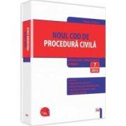 Noul Cod de procedura civila - Legislatie consolidata si INDEX: 7 septembrie 2015