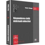 Florin Mangu - Raspunderea civila delictuala obiectiva - Colectia NCC