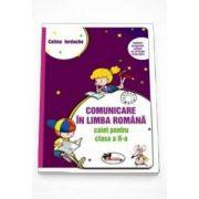 Celina Iordache - Comunicare in limba romana, caiet pentru clasa a II-a