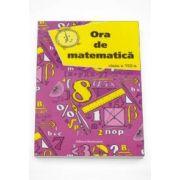 Petre Nachila - Ora de matematica, clasa a VIII-a