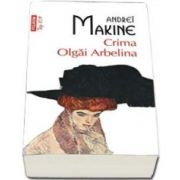 Crima Olgai Arbelina. Colectia Top 10