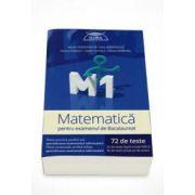 Marius Perianu, Matematica M1 pentru examenul de Bacalaureat - 72 de teste - 32 de teste dupa model MECS si 40 de teste propuse de autori