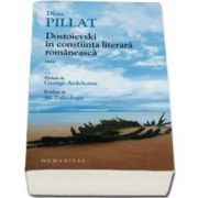 Dinu Pillat, Dostoievski in constiinta literara romaneasca