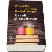 Amos Oz, Evreii si cuvintele