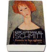 Eric Emmanuel Schmitt, Femeia in fata oglinzii