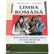 Cristina Valentina Dafinoiu - Limba Romana. Manual pentru studentii straini din anul pregatitor. Nivel A1-A2 - Edita a III-a