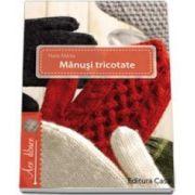 Haris Marta, Manusi tricotate