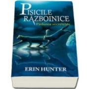 Erin Hunter, Pisicile razboinice. Padurea secretelor. Volumul III