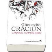 Gheorghe Craciun, Compunere cu paralele inegale - Editia a III-a