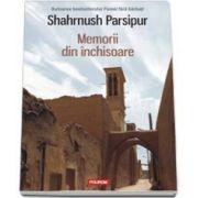 Shahrnush Parsipur, Memorii din inchisoare
