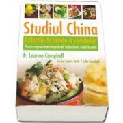 Colin T. Campbell, Studiul China. Colectia de retete a vedetelor. Retete vegetariene integrale de la bucatarii vostri favoriti