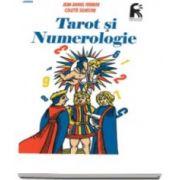 Tarot si numerologie (Jean-Daniel Fermier, Colette Silvestre)