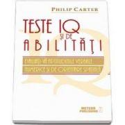 Philip Carter, Teste IQ si de abilitati. Evaluati-va aptitudinile verbale, numerice si de orientare spatiala