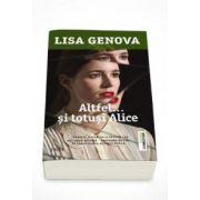 Lisa Genova - Altfel... si totusi Alice