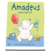 Amadeus este fericit. Carte pentru dezvoltarea abilitatilor sociale