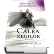 Brandon Sanderson, Calea regilor, volumul I. Cartea intai din Arhiva luminii de furtuna