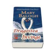 Dragostea invinge - Mary Balogh